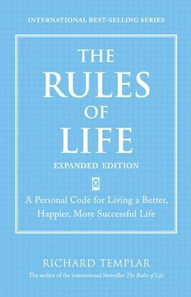 The Rules of Life, Expanded Edition: A Personal Code for Living a Better, Happier, More Successful Life