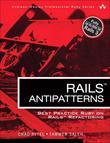 Rails AntiPatterns: Best Practice Ruby on Rails Refactoring