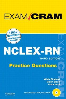 NCLEX-RN Practice Questions Exam Cram, 3/e