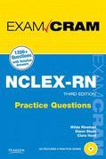 NCLEX-RN Practice Questions Exam Cram, 3/e
