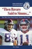 &quot;Then Bavaro Said to Simms. . .&quot;: The Best New York Giants Stories Ever Told