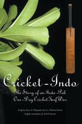 Cricket-Indo : The Story of an Indo-Pak One-Day Cricket Turf War