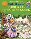 LITTLE MONSTER WORD BOOK with MOTHER GOOSE