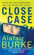 Alafair Burke - Close Case