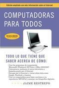 Computadoras para todos: Quinta edicion, revisada y actualizada