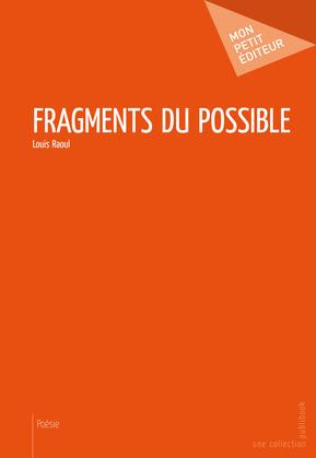 Fragments du possible