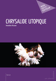 Chrysalide utopique