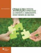 Stimuler le potentiel d'apprentissage des enfants et adolescents ayant besoin de soutien