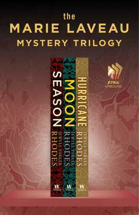 The Marie Laveau Mystery Trilogy: Season, Moon, and Hurricane