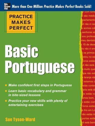Practice Makes Perfect Basic Portuguese