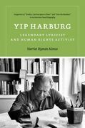 Yip Harburg: Legendary Lyricist and Human Rights Activist