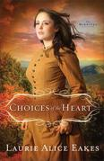 Choices of the Heart: A Novel