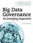 Big Data Governance: An Emerging Imperative