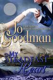 Jo Goodman - My Steadfast Heart (the Thorne Brothers Trilogy, Book 1)