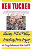 Kissing Bill O'Reilly, Roasting Miss Piggy
