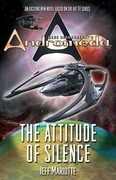 Gene Roddenberry's Andromeda: The Attitude of Silence