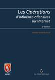 Les opérations d'influence offensives sur Internet