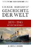 Geschichte der Welt 1870-1945
