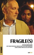 Fragile(s)