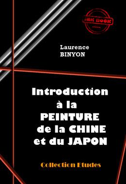 Introduction à la Peinture de la Chine et du Japon