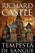 Derrick Storm 3: tempesta di sangue