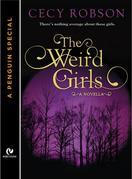 The Weird Girls: A Novella (A Penguin Special from Signet Eclipse)