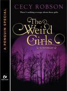 The Weird Girls: A Novella (A Penguin Special from Signet Eclipse)