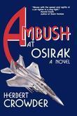Ambush at Osirak: A Novel