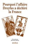 Pourquoi l'affaire Dreyfus a dchir la France