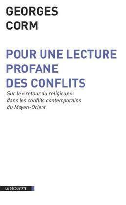 Pour une lecture profane des conflits