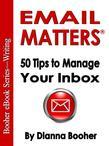 Email Matters:50 Tips to Manage Your Inbox
