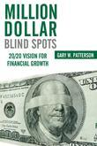 Million-Dollar Blind Spots:20/20 Vision for Financial Growth