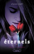 Eternels, Tome 1: Evermore