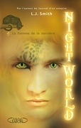 Night World, Tome 9: La flamme de la sorcire     