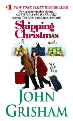 Skipping Christmas: A Novel