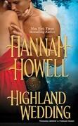 Hannah Howell - Highland Wedding