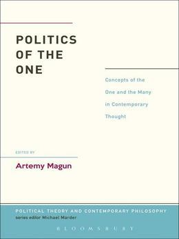 Politics of the One: Concepts of the One and the Many in Contemporary Thought