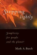 Stepping Lightly: Simplicity for people and the planet