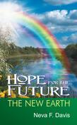 Hope for the Future: The New Earth