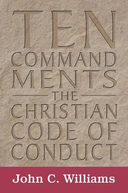 Ten Commandments: The Christian Code of Conduct