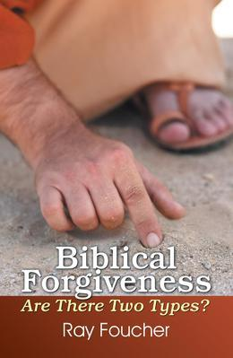 Biblical Forgiveness: Are There Two Types?