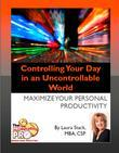 Controlling Your Day in an Uncontrollable World:Maximinze Your Personal Productivity