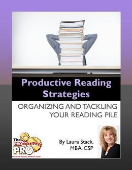 Productive Reading Strategies:Organizing and Tackling Your Reading Pile