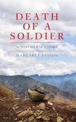 Death of a Soldier: A Mother's Story