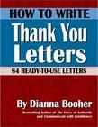 How to Write Thank You Notes:84 Ready-to-Use Letters