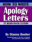How to Write Apology Letters:57 Ready-to-Use Letters