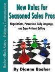 New Rules for Seasoned Sales Pros:Negotiations, Persuasion, Body Language, and Cross-Cultural Selling