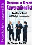 Become a Great Conversationalist