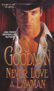 Jo Goodman - Never Love A Lawman