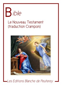 Le nouveau Testament (traduction Crampon)